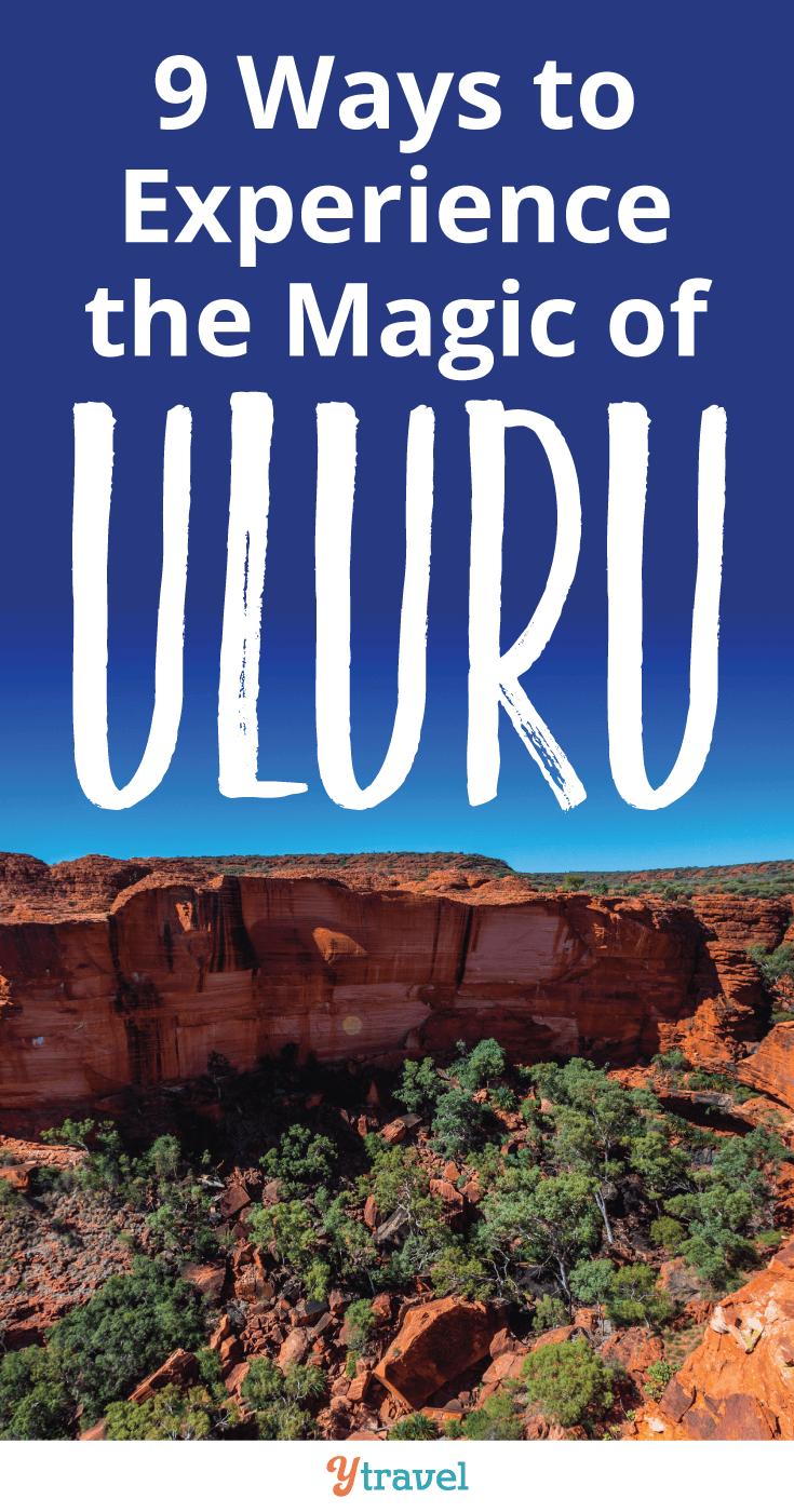 9 Ways to Experience the magic of Uluru.