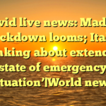 Covid live news: Madrid lockdown looms; Italy 'thinking about extending state of emergency situation'|World news