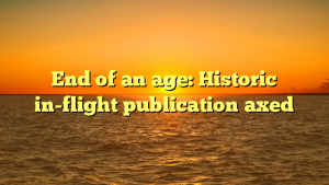 End of an age: Historic in-flight publication axed